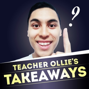 Teacher Ollie's Takeaways by Ollie Lovell: Secondary school teacher and lover of learning who is passionate about all things eduction. @ollie_lovell