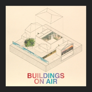 Buildings On Air by Lumpen Radio