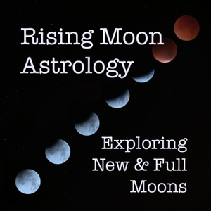 Rising Moon Astrology Podcast by Mary Pat Lynch