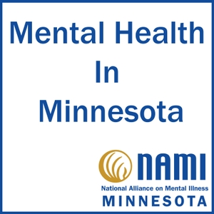 Mental Health In Minnesota by NAMI Minnesota