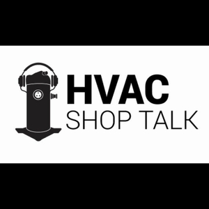 HVAC Shop Talk by Zack Psioda