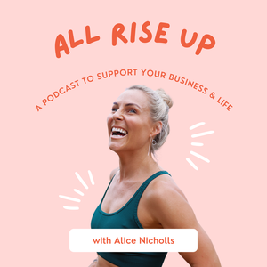 All Rise Up - A Podcast To Support Your Network Marketing Business by All Rise Up - A Podcast To Support Your Network Marketing Business