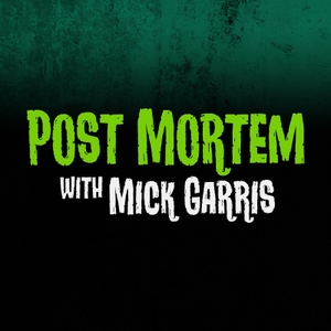 Post Mortem with Mick Garris by FANGORIA Podcast Network