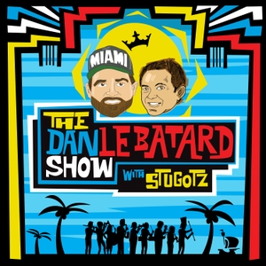 The Dan Le Batard Show with Stugotz by Dan Le Batard, Stugotz