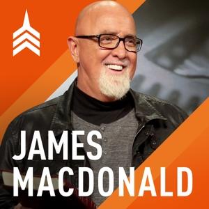 James MacDonald – Walk in the Word Audio