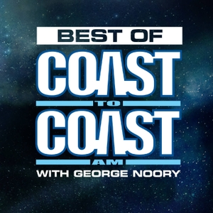 The Best of Coast to Coast AM by Coast to Coast AM