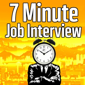 7 Minute Job Interview Podcast - Job Interview Tips, Resume Tips, and Career Advice by Dayvon Goddard: Your Job Interview and Resume Coach