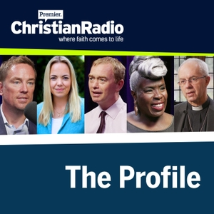 The Profile by Premier Christian Radio