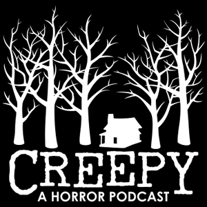 Creepy by Bloody Disgusting Podcast Network