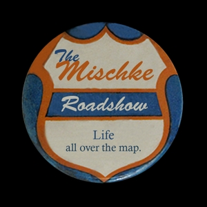 The Mischke Roadshow by None