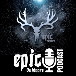 Epic Outdoors Podcast by Epic Outdoors