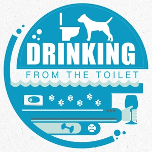 Drinking From the Toilet: Real dogs, Real training by Hannah Branigan
