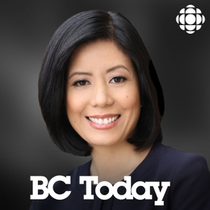 BC Today from CBC Radio British Columbia by CBC Radio