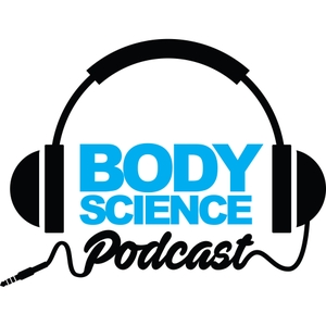 Body Science Podcast by Body Science