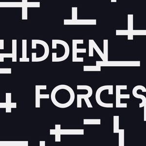 Hidden Forces by Demetri Kofinas