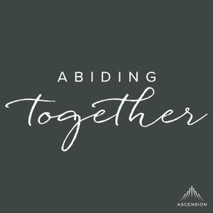Abiding Together by Heather Khym, Michelle Benzinger, Sister Miriam James Heidland
