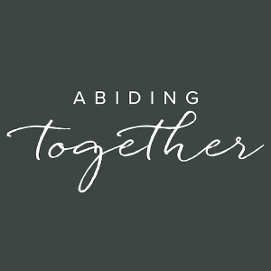 Abiding Together by Heather Khym, Michelle Benzinger, Sister Miriam James Heidland