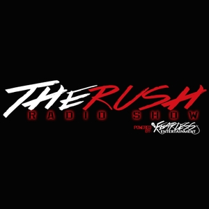 The Rush Radio Show by Fearless Entertainment