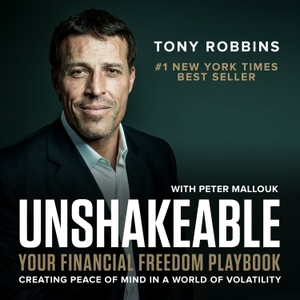 Unshakeable by Tony Robbins by Tony Robbins