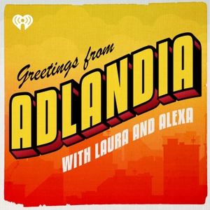 ADLANDIA by Laura Correnti & Alexa Christon / Panoply