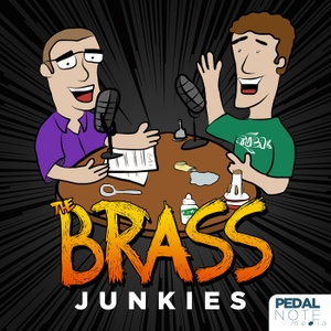 The Brass Junkies Podcast - Pedal Note Media by Pedal Note Media