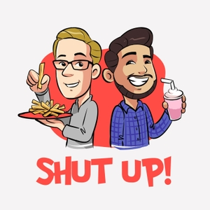 Shut Up! by KiddNation