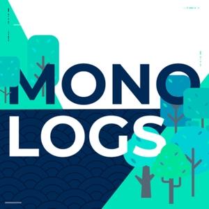 MONO LOGS by monologs