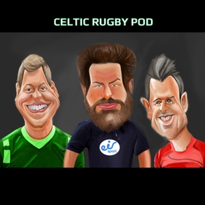 Celtic Rugby Pod by Celtic Rugby Pod