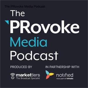 The PRovoke Podcast by PRovoke Media