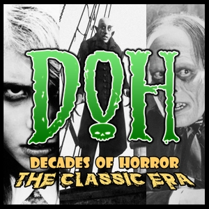 Decades of Horror The Classic Era by Jeff Mohr