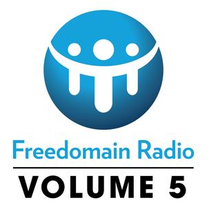 Freedomain Radio! Volume 5: Shows 1560-2119 - Freedomain Radio by Stefan Molyneux
