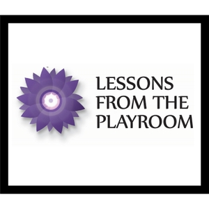 Lessons from the Playroom by Lisa Dion