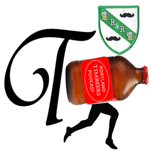 Portland Timbeers-A podcast about the Portland Timbers & Oregon Beer. by PDX Timbeers-Jason & Gary