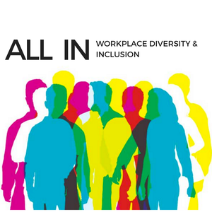 All In: Workplace Diversity & Inclusion by Leadpages Diversity and Inclusion Group