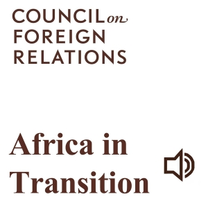 Africa in Transition by Council on Foreign Relations