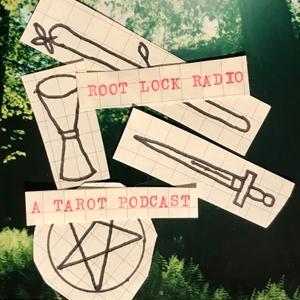 Root Lock Radio: A Tarot Podcast by Root Lock Radio: A Tarot Podcast