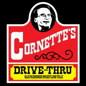 Jim Cornette's Drive-Thru by Cult Of Cornette