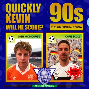 Quickly Kevin; will he score? The 90s Football Show by Josh Widdicombe, Chris Scull and Michael Marden