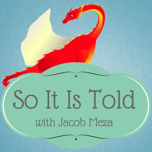 So It Is Told by Jacob Meza