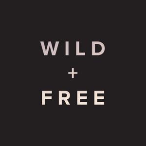 WILD + FREE by WILD + FREE