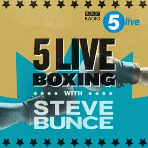5 live Boxing with Costello & Bunce by BBC Radio 5 live