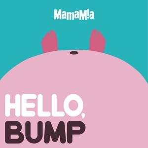 Hello, Bump by Mamamia Podcasts