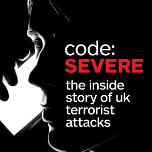 code: SEVERE by National Counter Terrorism Police HQ