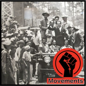 The Movements: A Podcast History of the Masses by The Movements History Podcast