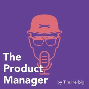 The Product Manager by Tim Herbig