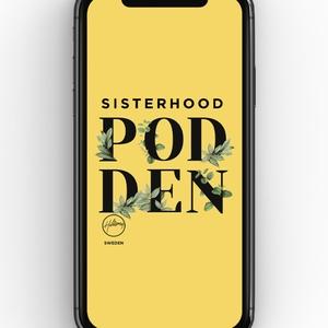 Sisterhood Podden by Hillsong Sthlm Sisterhood
