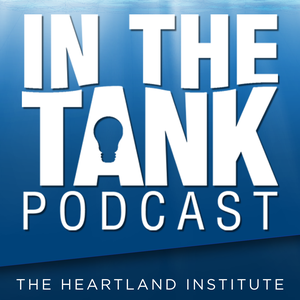 In The Tank by The Heartland Institute