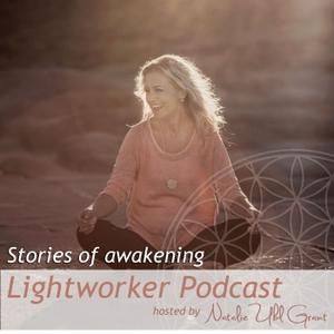 Lightworker Podcast by Natalie Ubl Grant