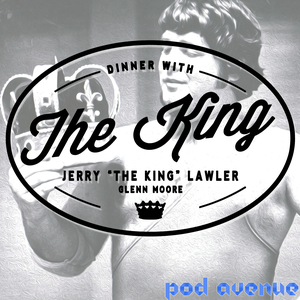 Dinner With The King by Pod Avenue