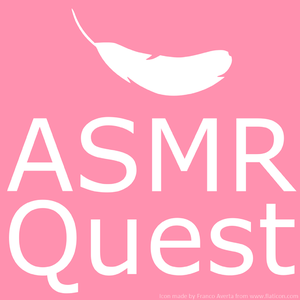 ASMR Quest by ASMR Quest